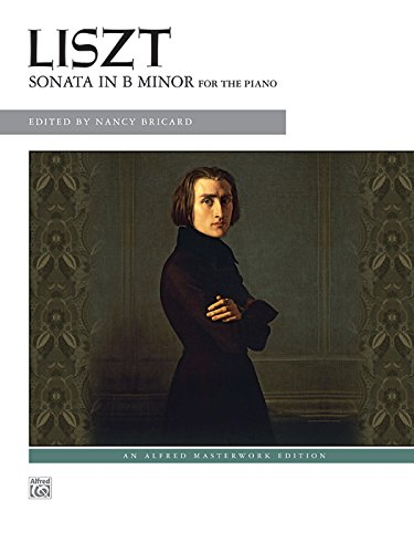 Liszt -- Sonata in B Minor (Alfred Masterwork Edition) by Brand: Alfred Music