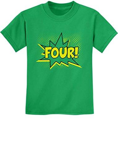 TeeStars - Four! Superhero Fourth Birthday - 4 Years Old Gift Idea Kids T-Shirt 4T Green]()