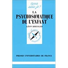 Psychosomatique de l'enfant (La) QS 1669
