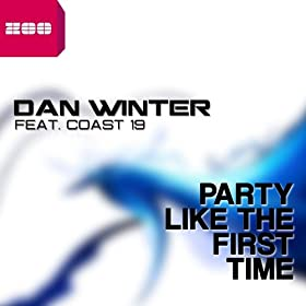 Dan Winter feat. Coast 19-Party Like The First Time
