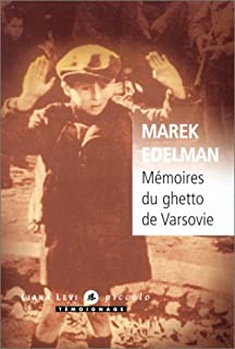 Marek Edelman - Mémoires du ghetto de Varsovie