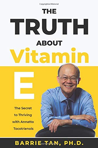 Truth about Vitamin Thriving Tocotrienols