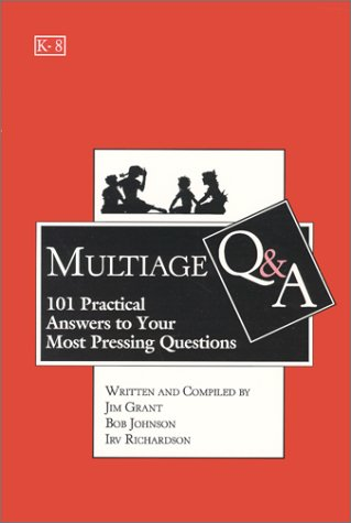 Multiage Q & A : 101 Practical Answers to Your Most Pressing Questions