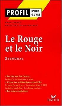 Profil d'une oeuvre : Le rouge et le noir de Stendhal par Lidsky
