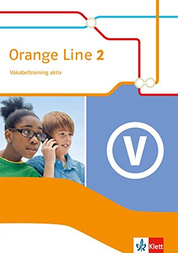 Orange Line 1: Vokabeltraining aktiv mit Lösungsheft Klasse 5 (Orange Line. Ausgabe ab 2014)