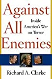 Front cover for the book Against All Enemies: Inside America's War on Terror by Richard A. Clarke