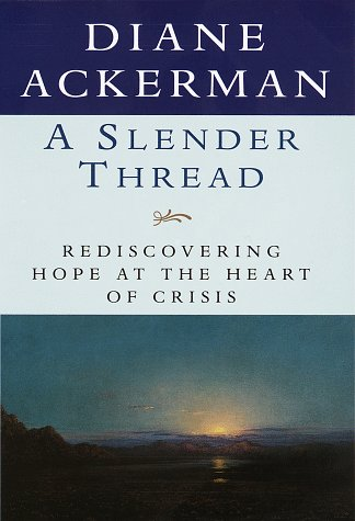 A Slender Thread : Rediscovering Hope at the Heart of Crisis