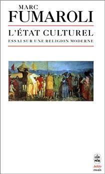 L'État culturel : Essai sur une religion moderne par Fumaroli