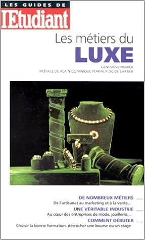 En ligne téléchargement Les métiers du luxe pdf