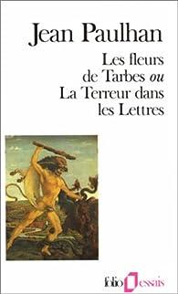 Les fleurs de Tarbes, ou, La terreur dans les lettres par Jean Paulhan
