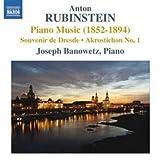 Rubinstein: Piano Music (1852-1894) - Souvenir de Dresde; Akrostichon No. 1