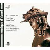 M.-A. Charpentier - David & Jonathas / Lesne · Zanetti · Gardeil · Fouchécourt · Visse · Deletré · Gens · C. Daniels · Nasrawi · Les Arts Florissants · Christie