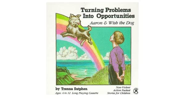 Turning problems into opportunities: Trenna Daniells: 9780918519023