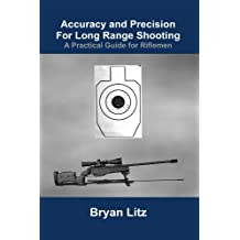 Accuracy and Precision For Long Range Shooting