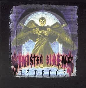 Sinister Sirens - Demence - Amazon.com Music