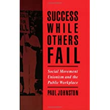 Success While Others Fail: Social Movement Unionism and the Public Workplace