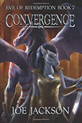 Convergence: An Epic Fantasy Adventure (Eve of Redemption) Paperback