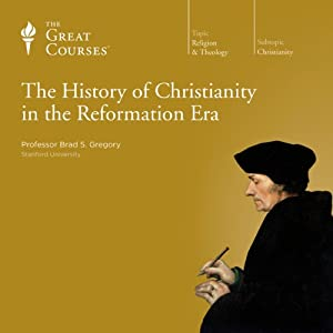 The History of Christianity in the Reformation Era Lecture