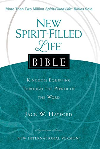 New Spirit Filled Life Bible: Kingdom Equipping Through the Power of the Word