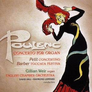 Poulenc: Organ Concerto; Barber; Petit