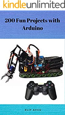 200 Fun Projects with Arduino