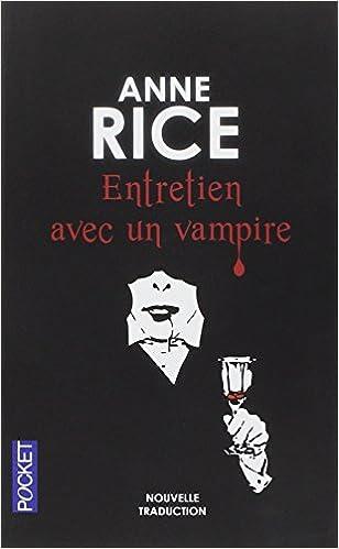 Anne Rice - Chroniques des Vampires : 10 Livres (Epub)