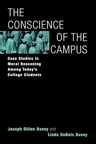 The Conscience of the Campus: Case Studies in Moral Reasoning Among Today's College Students