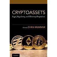 Cryptoassets: Legal, Regulatory, and Monetary Perspectives