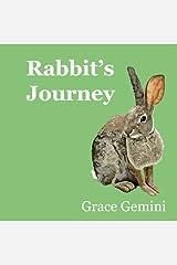 Rabbit's Journey Paperback