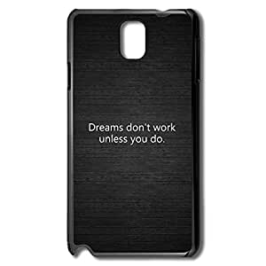 Samsung Note 3 Cases Dreams Dont Work Design Hard Back Cover Proctector Desgined By RRG2G