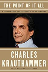 Created and compiled by Charles Krauthammer before his death, The Point of It All is a powerful collection of the influential columnist's most important works. Spanning the personal, the political and the philosophical, it includes never-befo...