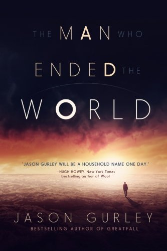 The Man Who Ended the World -