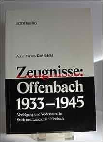 Zeugnisse offenbach 1933 1945 verfolgung und widerstand for Ui offenbach