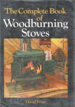 The Complete Book of Woodburning Stoves ()