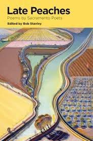 Late Peaches: Poems by Sacramento Poets