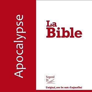 Apocalypse - version Segond 21 | Livre audio