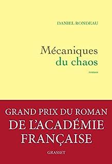 Mécaniques du chaos, Rondeau, Daniel