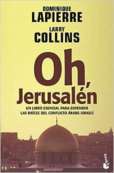 Oh, Jerusalén por Dominique Lapierre epub