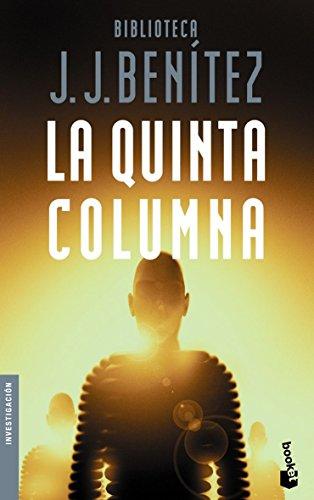 Descargar Libro La Quinta Columna J. J. Benítez