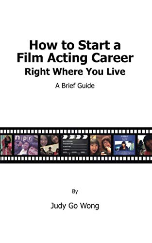How to Start a Film Acting Career Right Where You Live (Best Way To Start Acting Career)