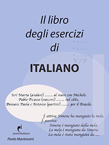 Il Libro degli Esercizi di Italiano: (italian grammar notebook) (Italian Edition)