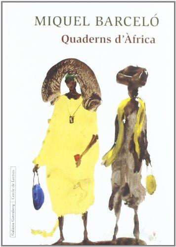 Descargar Libro Quaderns D'àfrica Miquel Barcelo Artigues