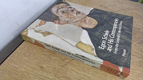 Egon Schiele and His Contemporaries: Austrian Painting and Drawing from 1900 to 1930 from the Leopold Collection, Vienna