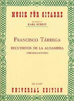 Recuerdos de la Alhambra – Arreglados para guitarra [de la ...