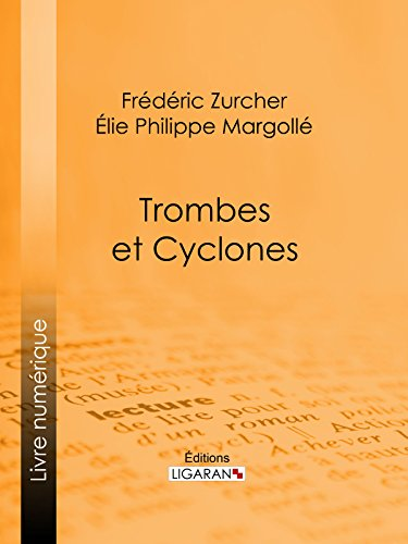 Trombes et cyclones (French Edition)