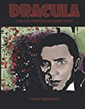 Dracula A Blood Sucking Coloring Book: Halloween and Vampire Coloring Book of Vintage Movies