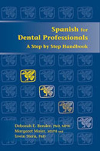 Spanish for Dental Professionals: A Step by Step Handbook