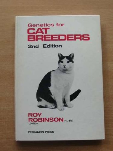 Genetics for cat breeders (International series in pure and applied biology. Division: (Cat Breeders)
