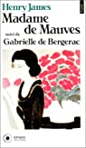Madame de Mauves - Gabrielle de Bergerac par James