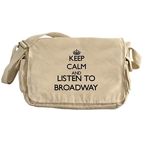 CafePress - Keep Calm And Listen To BROADWAY - Unique Messenger Bag, Canvas Courier - Broadway Messenger Canvas